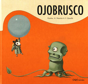 """Ojobrusco"", OQO (Spain), 2008."